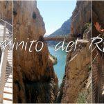 Caminito del Rey – įspūdingas tarpeklio takas Andalūzijoje