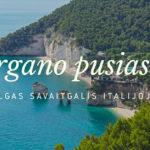Itališkas savaitgalis Gargano pusiasalyje
